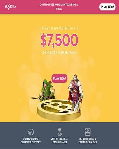 Slots.lv $7,500 Special BTC Bonus